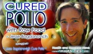 jesse cure polio raw food