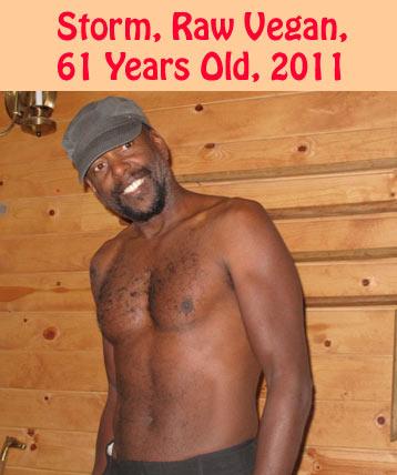 Storm Talifero Raw Vegan, Age 61